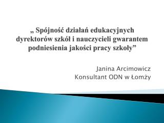 Janina Arcimowicz Konsultant ODN w Łomży