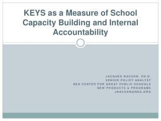 KEYS as a Measure of School Capacity Building and Internal Accountability