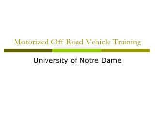 Motorized Off-Road Vehicle Training