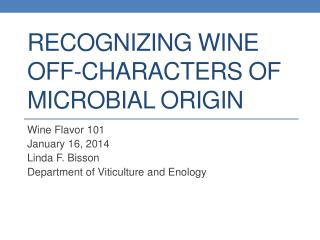 Recognizing Wine Off-Characters of Microbial Origin