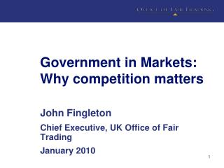 Government in Markets: Why competition matters