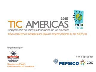 Una competencia dirigida para jóvenes emprendedores de las Américas