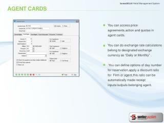 You can access price agreements,action and quotas in agent cards .