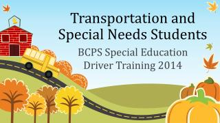Transportation and Special Needs Students