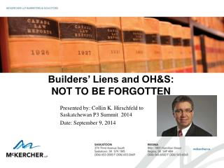 Builders' Liens and OH&S: NOT TO BE FORGOTTEN