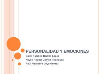 PERSONALIDAD Y EMOCIONES