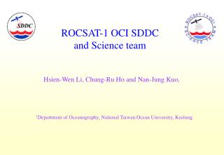ROCSAT-1 OCI SDDC  and Science team