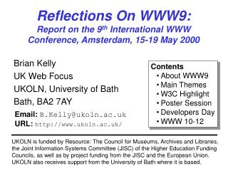 Reflections On WWW9: Report on the 9 th  International WWW Conference, Amsterdam, 15-19 May 2000
