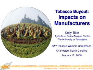 Tobacco Buyout:  Impacts on Manufacturers