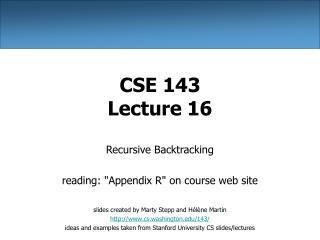 CSE 143 Lecture 16