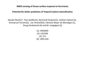 SMOS sensing of Ocean surface response to Hurricanes