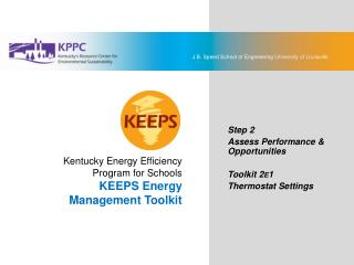 KEEPS Energy Management Toolkit Step 2: Assess Performance  Opportunities Toolkit 2E1: Thermostat Settings