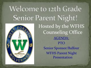 Welcome to 12th Grade Senior Parent Night!