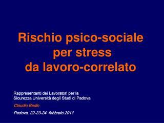 Rischio psico-sociale  per stress  da lavoro-correlato