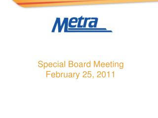 Special Board Meeting February 25, 2011