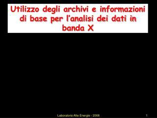 Utilizzo degli archivi e informazioni di base per l'analisi dei dati in banda X