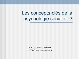 Les concepts-clés de la psychologie sociale - 2