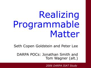 Realizing Programmable Matter