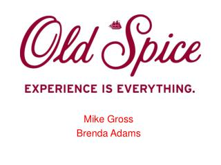 Mike Gross Brenda Adams