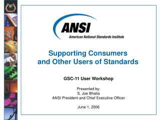 Supporting Consumers  and Other Users of Standards