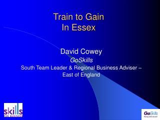 Train to Gain In Essex
