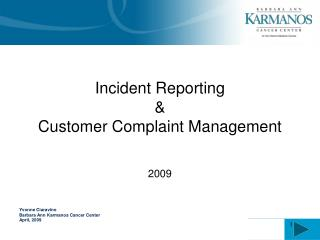 Incident Reporting  & Customer Complaint Management