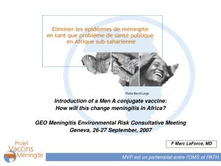 Introduction of a Men A conjugate vaccine:  How will this change meningitis in Africa?