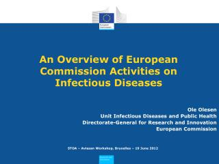 An Overview of European Commission Activities on Infectious Diseases