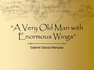 a very old man with enormous wings a tale for children gabriel garcia marquez A very old man with enormous wings by gabriel garcia marquez  translated by gregory rabassa  on the third day of rain they had killed so many crabs inside the.