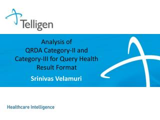 Analysis of  QRDA Category-II and  Category-III for Query Health Result Format