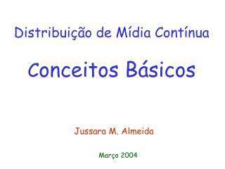 Distribuição de Mídia Contínua C onceitos Básicos