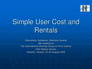 Simple User Cost and Rentals