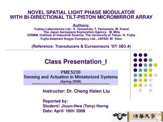 Instructor: Dr. Cheng Hsien Liu Reported by: Student// Jiuun-Hwa (Tony) Horng