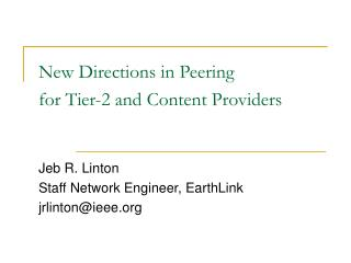New Directions in Peering  for Tier-2 and Content Providers