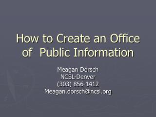 How to Create an Office of  Public Information