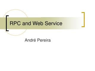 RPC and Web Service