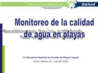 Monitoreo de la calidad de agua en playas