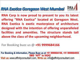 RNA Corp Exotica @09999684166 Goregaon West Mumbai