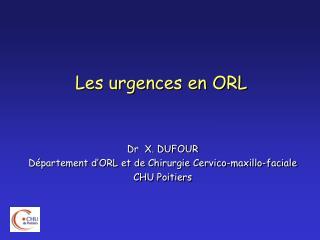 Les urgences en ORL
