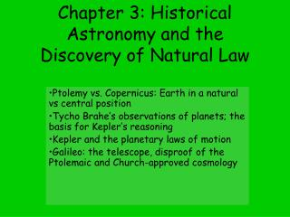Chapter 3:  Historical Astronomy  and the Discovery of Natural Law