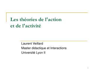 Les théories de l'action et de l'activité