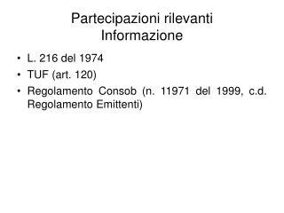 Partecipazioni rilevanti Informazione