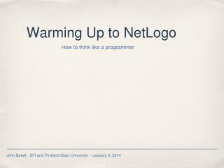 Warming Up to NetLogo