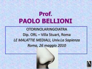 Prof . PAOLO BELLIONI
