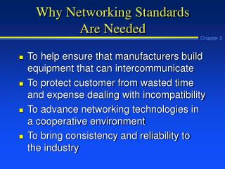 Why Networking Standards Are Needed