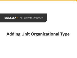 Adding Unit Organizational Type