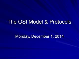 The OSI Model & Protocols