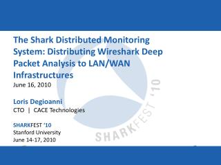The Shark Distributed Monitoring System: Distributing Wireshark Deep Packet Analysis to LAN