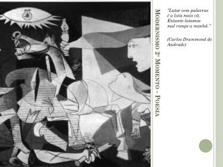 Modernismo 2º Momento - Poesia