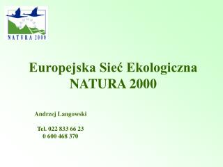 Europejska Sieć Ekologiczna NATURA 2000